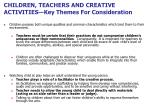 children teachers and creative activities key themes for consideration