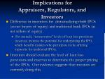 implications for appraisers regulators and investors