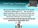 field trips fund raisers