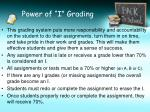 power of i grading