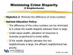 minimizing crime disparity 2 neighborhoods
