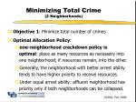 minimizing total crime 2 neighborhoods