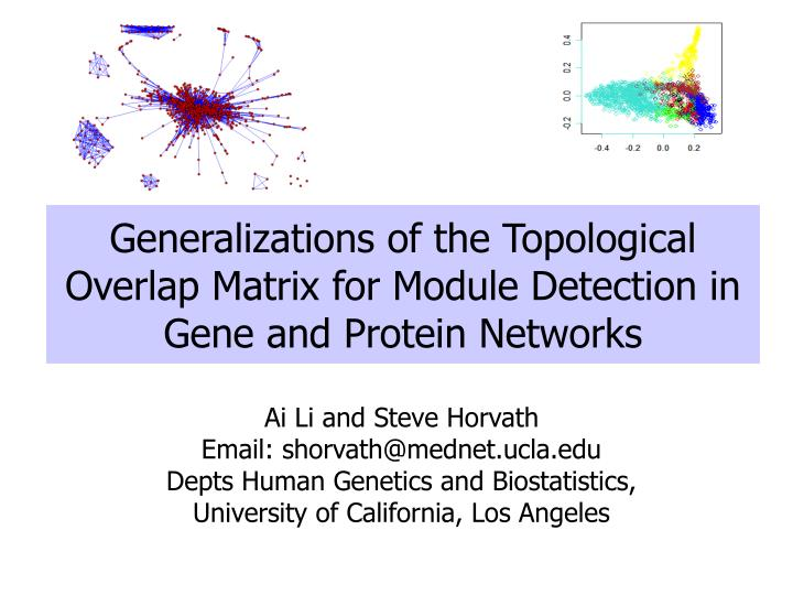 generalizations of the topological overlap matrix for module detection in gene and protein networks n.