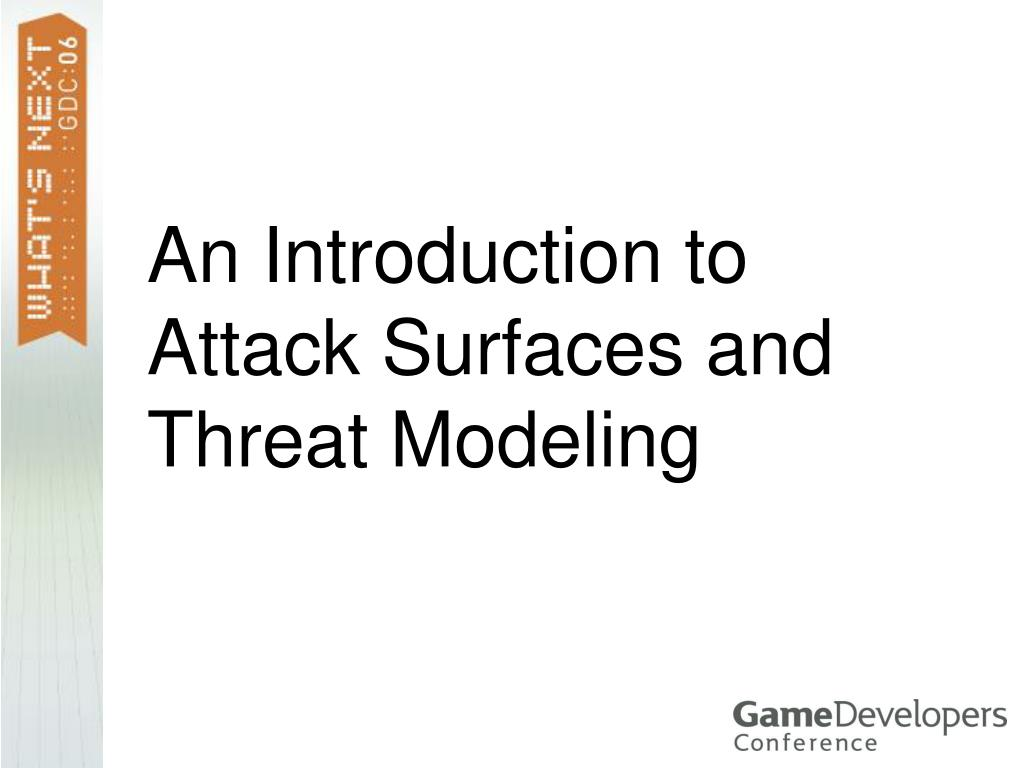 An Introduction to Attack Surfaces and Threat Modeling