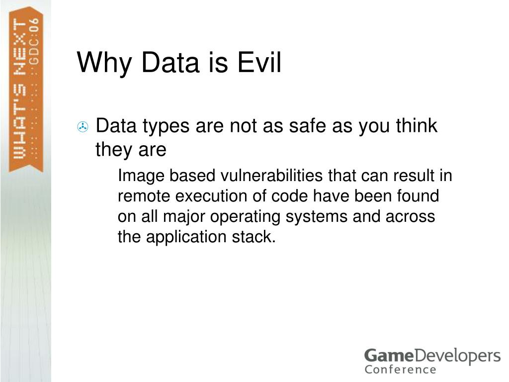 Why Data is Evil
