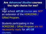 are advanced studies courses the right choice for me
