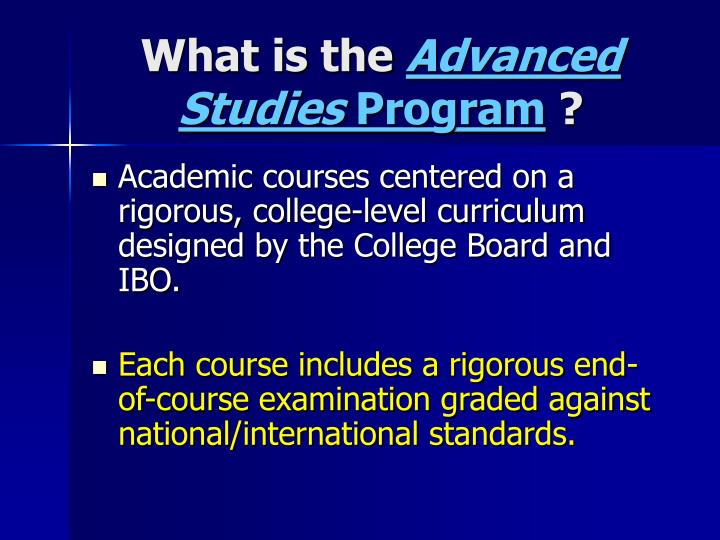 What is the advanced studies program