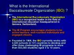 what is the international baccalaureate organization ibo