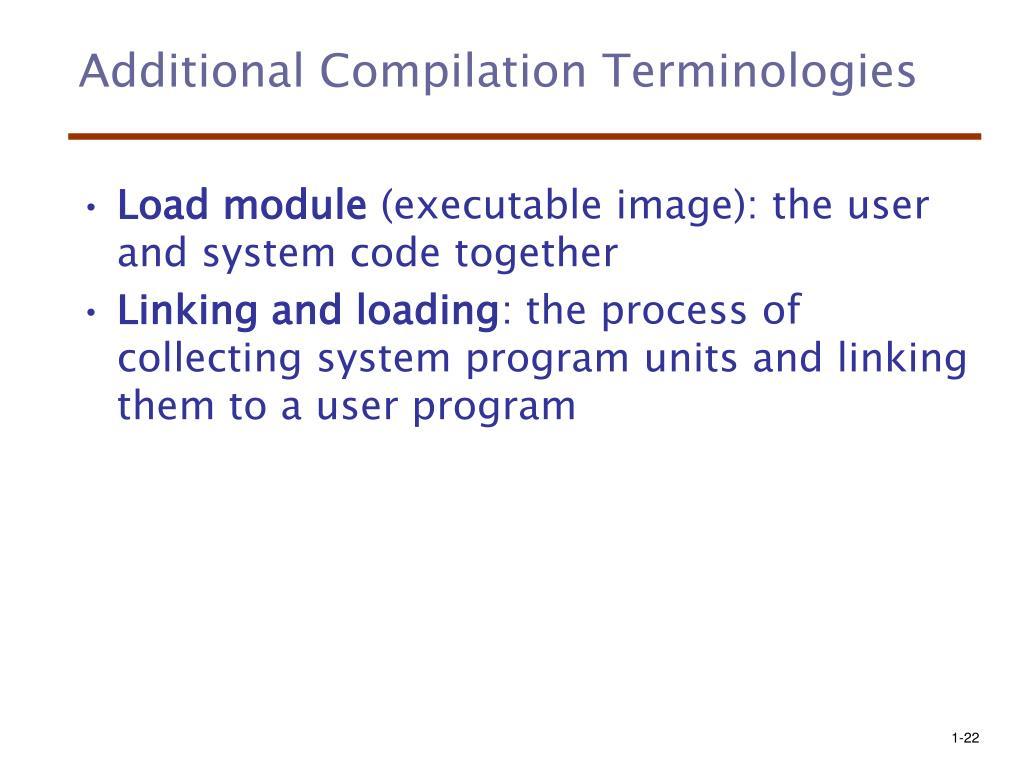 Additional Compilation Terminologies