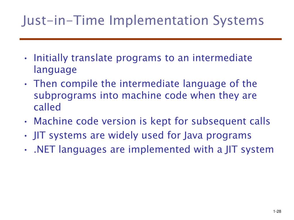 Just-in-Time Implementation Systems