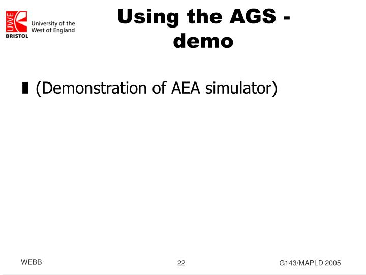 Using the AGS - demo