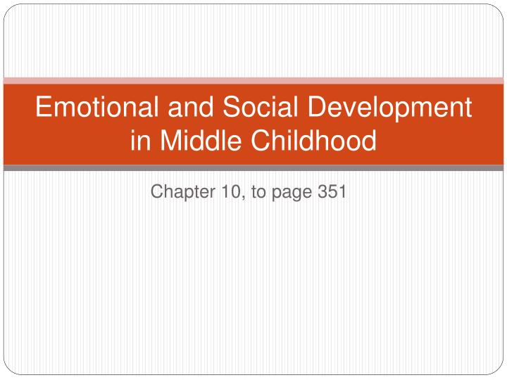 emotional and social development in middle childhood n.