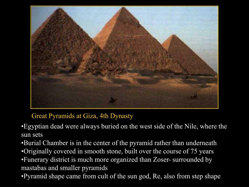 Great Pyramids at Giza, 4th Dynasty