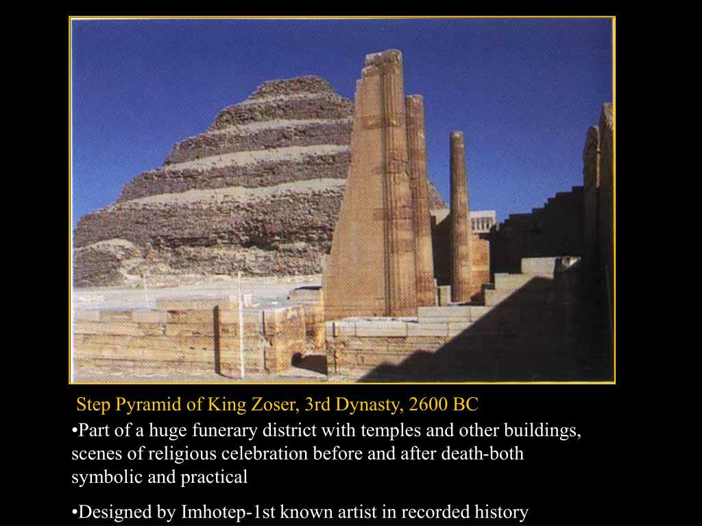 Step Pyramid of King Zoser, 3rd Dynasty, 2600 BC