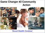 game changer 2 community