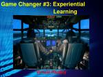 game changer 3 experiential1