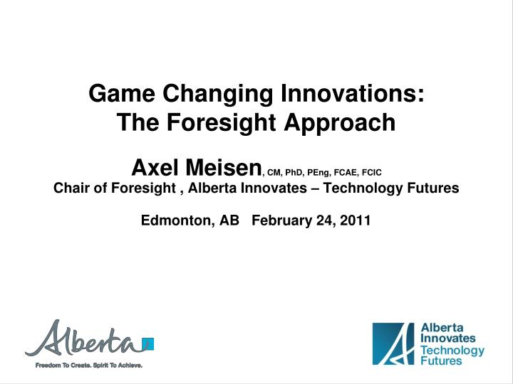 game changing innovations the foresight approach n.