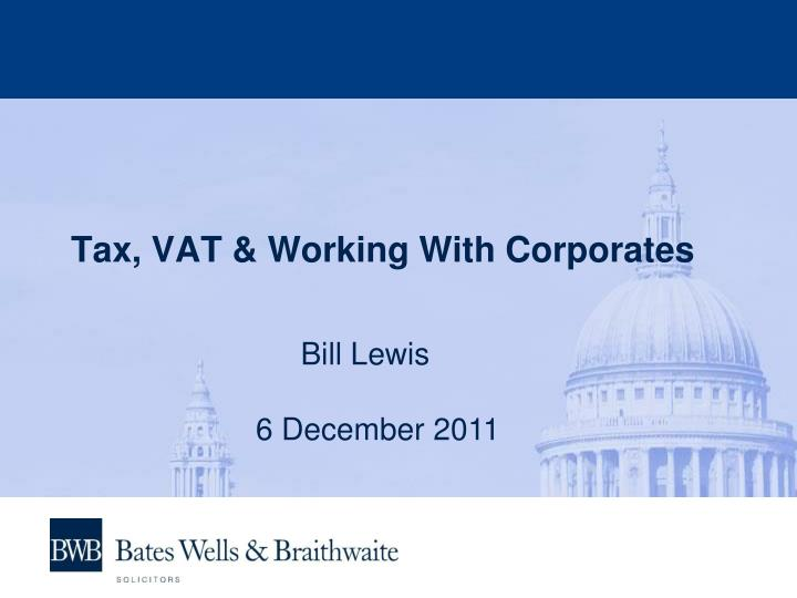 tax vat working with corporates n.