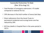successful outcomes to date dec 10 to aug 11