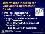 information needed for calculating retirement needs