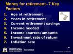 money for retirement 7 key factors