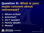 question d what is your major concern about retirement