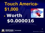 touch america 1 000