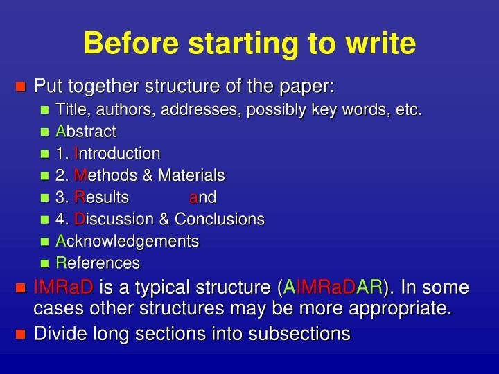 Before starting to write