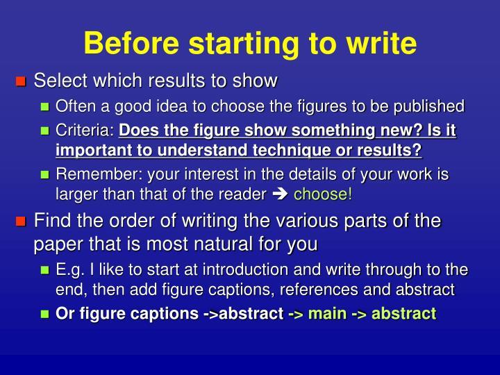 Before starting to write1