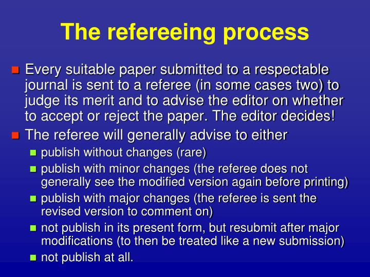 The refereeing process