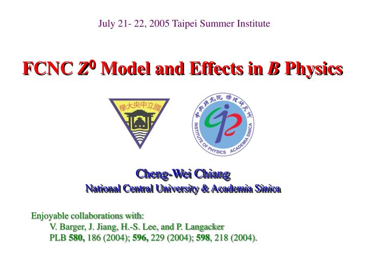 fcnc z 0 model and effects in b physics n.