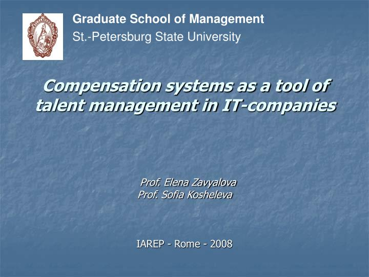 compensation systems as a tool of talent management in it companies n.