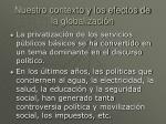 nuestro contexto y los efectos de la globalizaci n