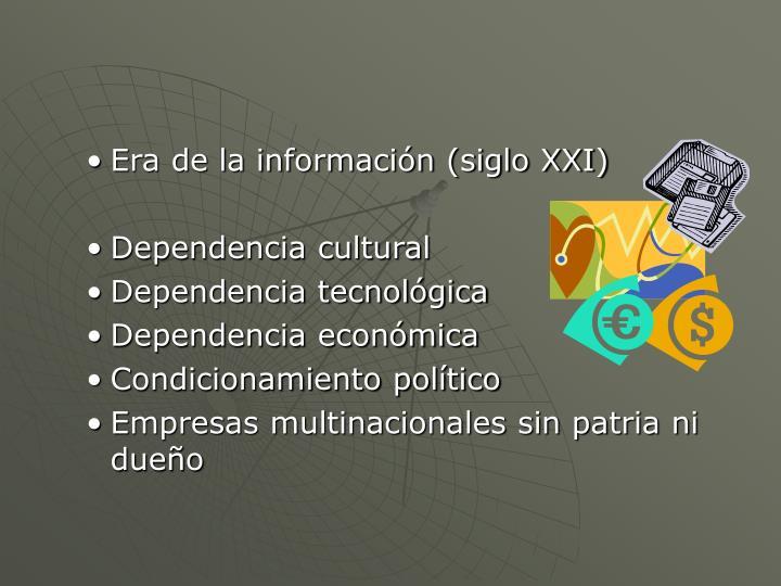 Era de la información (siglo XXI)