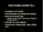 factors cont d