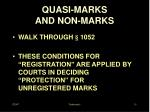 quasi marks and non marks