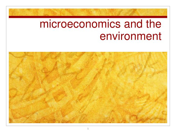 microeconomics and the environment n.