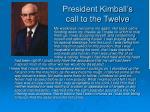 president kimball s call to the twelve