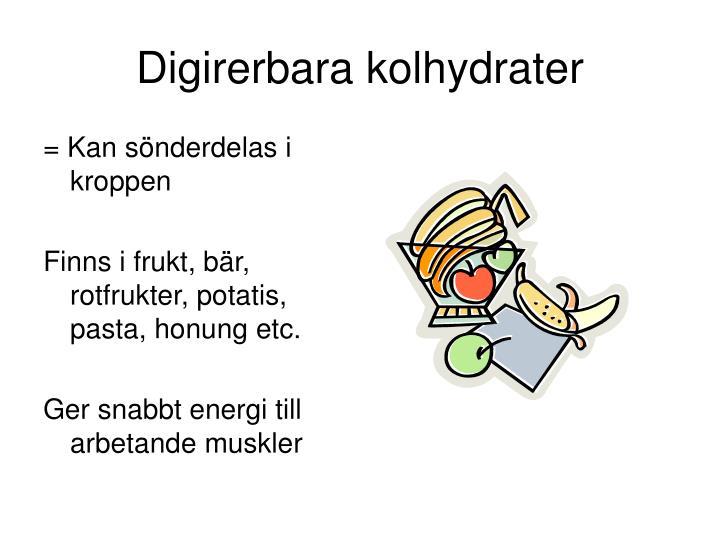 Digirerbara kolhydrater