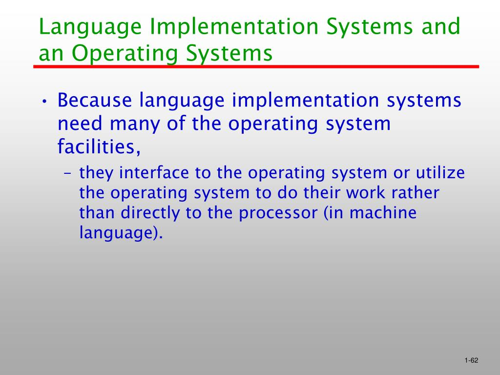 Language Implementation Systems and an Operating Systems
