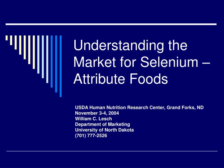 understanding the market for selenium attribute foods n.