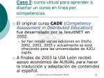 caso 2 curso virtual para aprender a dise ar un curso en l nea por competencias