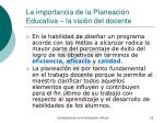 la importancia de la planeaci n educativa la visi n del docente