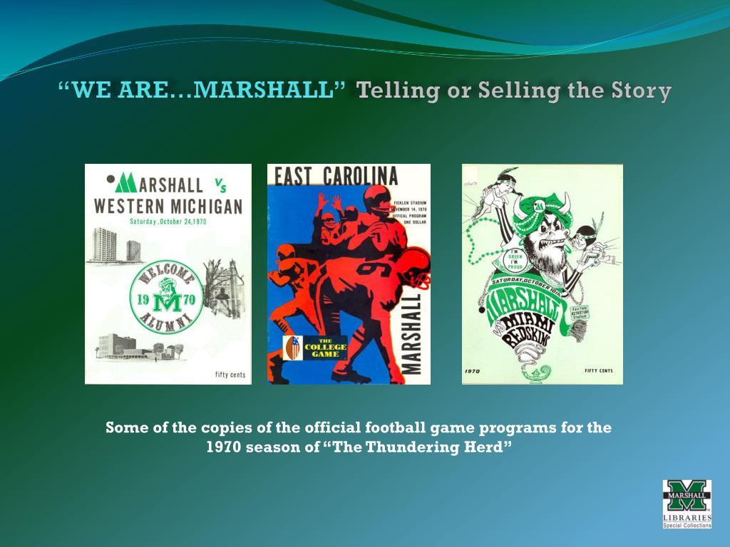 """WE ARE…MARSHALL"""