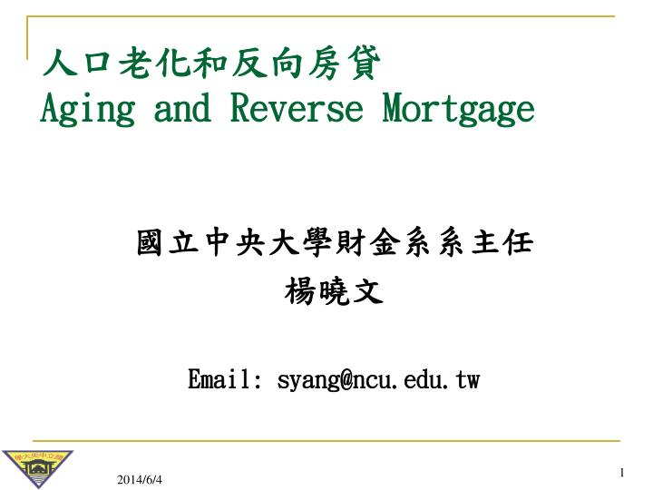 aging and reverse mortgage n.