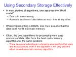 using secondary storage effectively