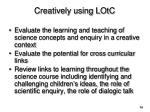 creatively using lotc