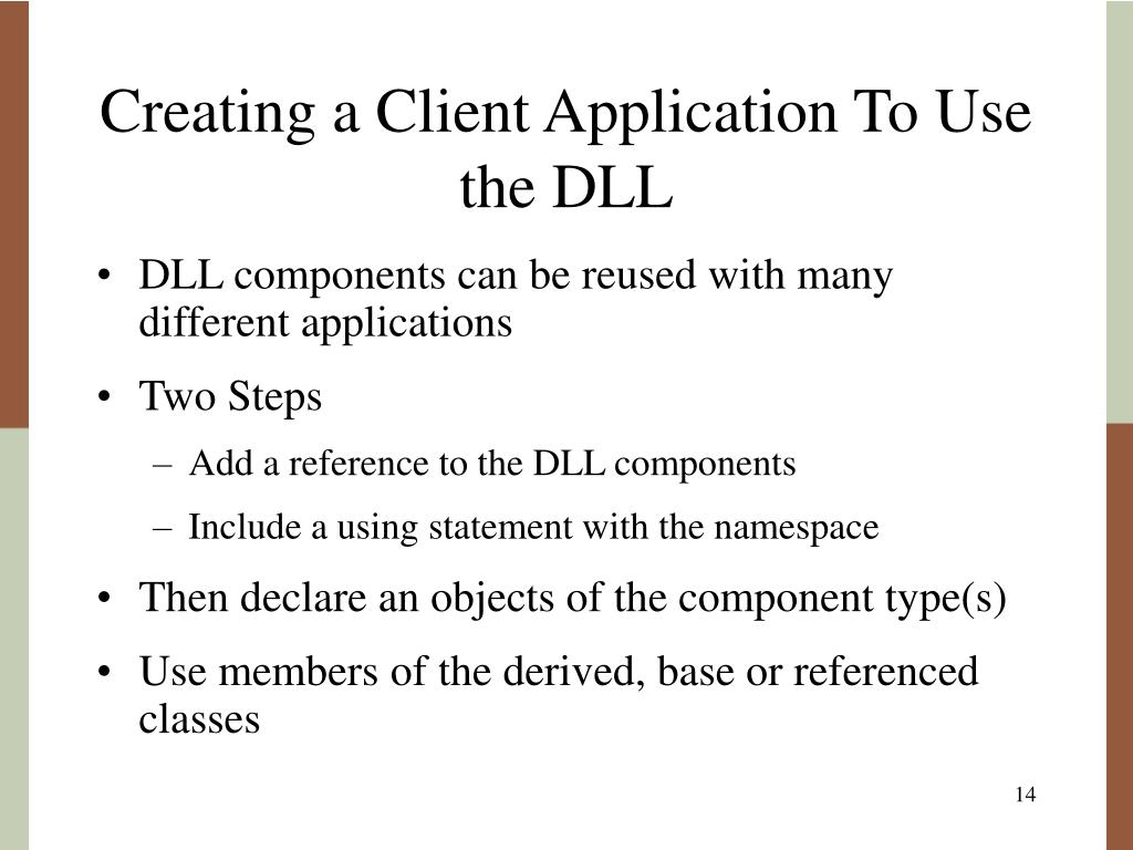 Creating a Client Application To Use the DLL