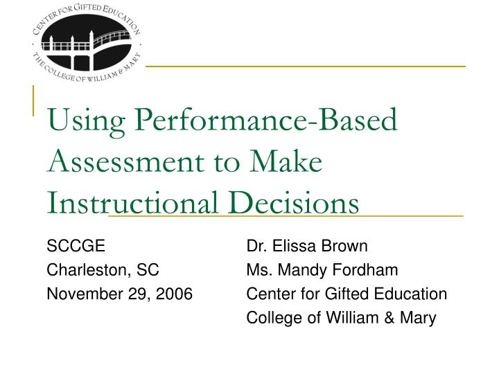 using performance based assessment to make instructional decisions n.