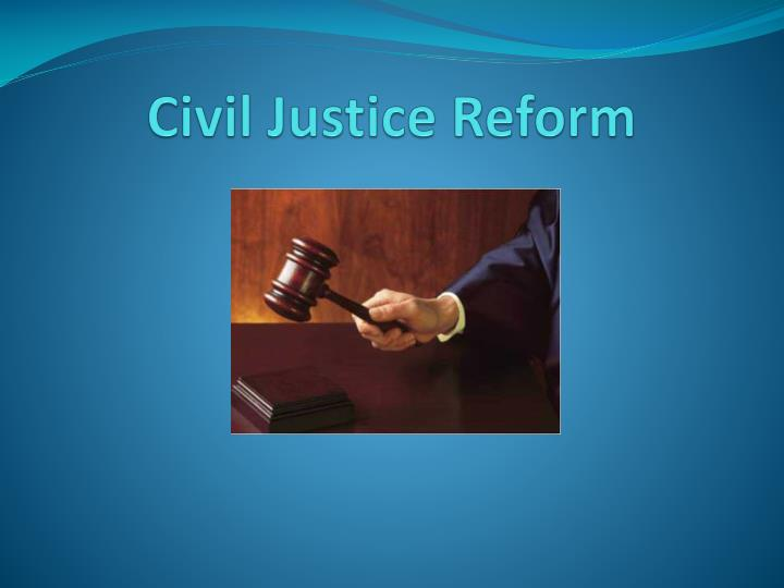 civil justice reform n.